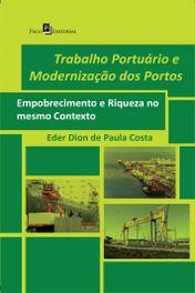 Trabalho Portuário e Modernização dos Portos