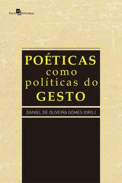 Poéticas como políticas do gesto