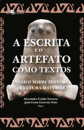 A Escrita e o Artefato como Textos