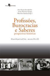 Profissões, burocracias e saberes