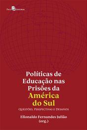 Políticas de Educação nas Prisões da América do Sul