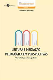Leitura e Mediação Pedagógica em Perspectivas