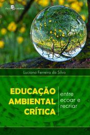 Educação ambiental crítica