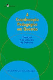 A Coordenação Pedagógica em Questão