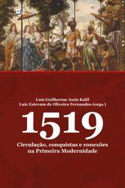 1519: Circulação, conquistas e conexões na primeira modernidade