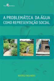 A Problemática da Água Como Representação Social