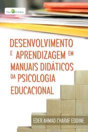 Desenvolvimento e Aprendizagem em Manuais Didáticos da Psicologia Educacional
