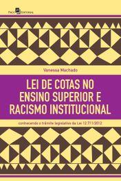 Lei de cotas no ensino superior e racismo institucional