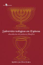Subversões teológicas em Espinosa