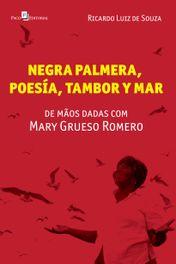Negra palmera, poesia, tambor y mar