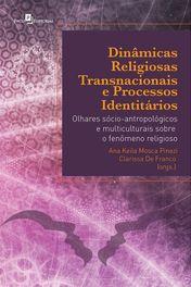 Dinâmicas Religiosas Transnacionais e Processos Identitários