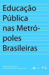 Educação pública nas metrópoles brasileiras