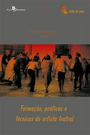 Formação, práticas e técnicas do artista teatral