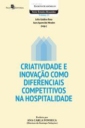 Criatividade e Inovação como Diferenciais Competitivos na Hospitalidade