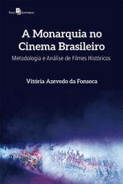 A Monarquia no Cinema Brasileiro