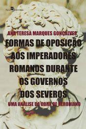 Formas de oposição aos imperadores romanos durante os governos dos severos