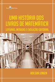 Uma História dos Livros de Matemática
