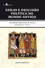 Exílio e exclusão política no mundo antigo