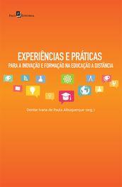 Experiências e Práticas para a Inovação e Formação na Educação a Distância