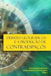 Debates geográficos e a produção de contraespaços