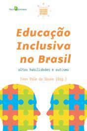 Educação Inclusiva no Brasil (Vol. 02)