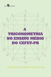 A Trigonometria no Ensino Médio do CEFET-PB
