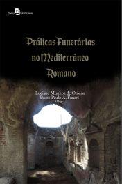 Praticas Funerarias no Mediterraneo Romano