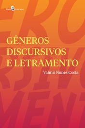 Gêneros Discursivos e Letramento