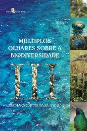 Múltiplos Olhares sobre a Biodiversidade III