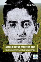Escrita da História e Construção do Regional na obra de Arthur Reis