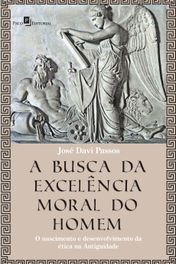 A Busca da Excelência Moral do Homem