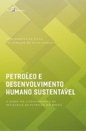 Petróleo e desenvolvimento humano sustentável