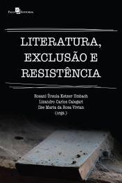 Literatura, exclusão e resistência