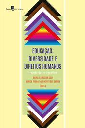 Educação, diversidade e direitos humanos