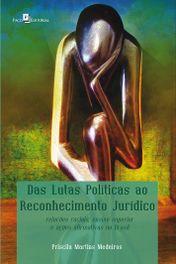 Das Lutas Políticas ao Reconhecimento Jurídico