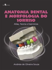 Anatomia Dental e Morfologia do Sorriso
