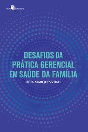 Desafios da prática gerencial em saúde da família