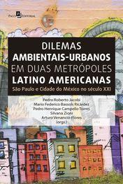 Dilemas ambientais-urbanos em duas metrópoles latino americanas