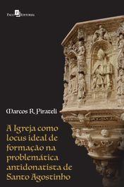 A igreja como locus ideal de formação na problemática antidonatista de Santo Agostinho