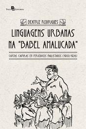 Linguagens urbanas na Babel amalucada