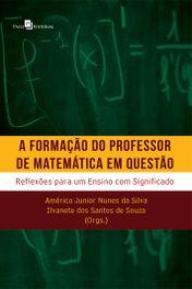 A formação do professor de matemática em questão