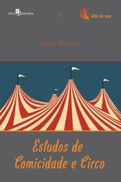 Estudos de Comicidade e Circo
