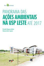Panorama das Ações Ambientais na Usp Leste Até 2017