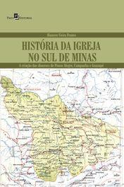 História da Igreja  no Sul de Minas