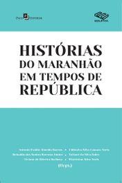 Histórias do Maranhão em Tempos de República