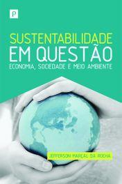 Sustentabilidade em questão