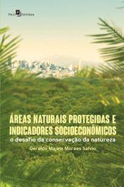 Áreas Naturais Protegidas e Indicadores Socioeconomicos