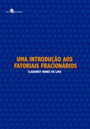 Uma Introdução aos Fatoriais Fracionários