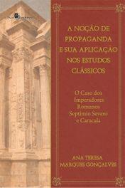 A Noção de Propaganda e sua Aplicação nos Estudos Clássicos