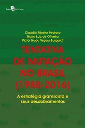 Tentativa de mutação no Brasil (1988-2016)